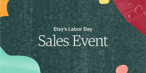 Etsy Labor Day Sale Event