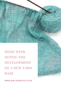 Indie Dyer notes: Development of a new yarn base