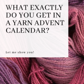 What exactly do you get in a yarn advent calendar?